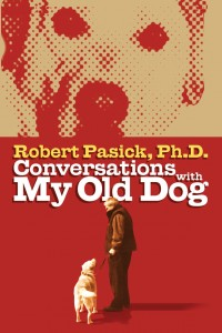 Book Cover: Conversations with My Old Dog
