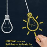 """The Journal for the Book """"Self Aware"""""""
