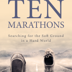 Ten Life Lessons from Ten Marathons