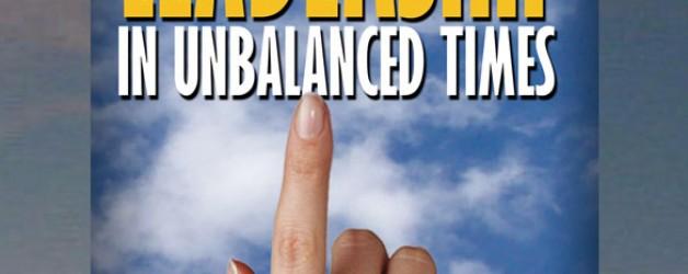 Balanced Leadership in Unbalanced Times - book cover